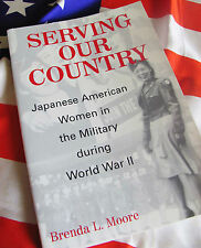 SERVING OUR COUNTRY Japanese American Women in Military During WWII Nisei MOORE