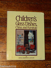 Children's Glass Dishes, China and Furniture Book 0-89145-225-7 ISBN B11211310