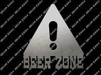 BEER ZONE -- Funny Mancave Bar Pub Pool Dorm Room Wall Art Metal Drinking Sign