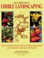 The Complete Book of Edible Landscaping: Home Land