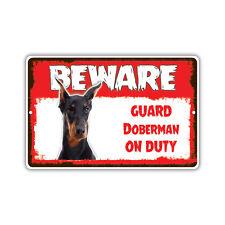 Beware Guard Doberman Dog On Duty Novelty Aluminum Metal 8x12 Sign