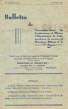 BULLETINS des AMIS de l'INTENDANCE MILITAIRE XVè Région de MARSEILLE 1935-1936