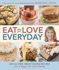 **NEW** Eat What You Love Everyday! Recipes Low in Sugar **Free Shipping**