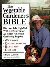 The Vegetable Gardeners Bible: Discover Eds High
