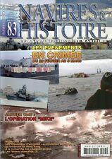 "NAVIRES ET HISTOIRE N° 83 / JANVIER 1945 L'OPERATION "" MIKE "" - RAIDERS ALLEMAND"
