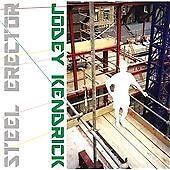 Jodey Kendrick - Steel Erector (2012)