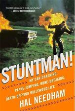 Stuntman! : My Car-Crashing, Plane-Jumping, Bone-Breaking, Death-Defying...