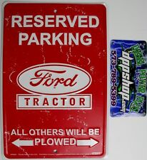Ford Tractor parking only sign work shop home box cave poster man plow equipment