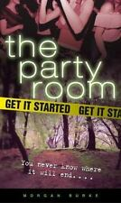 Party Room: Get It Started No. 1 by Morgan Burke (2005, Paperback)