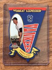 2003 FLEER FALL CLASSIC PENNANT AGGRESSION YANKEES WHITEY FORD CARD 1929/1961