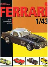 FERRARI 1:43  ROUTE - CONCEPT CARS - TUNING von Lastu +++NEU/NEW/NEUF !