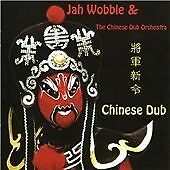CHINESE DUB, Jah Wobble and the Chinese Dub, Very Good CD