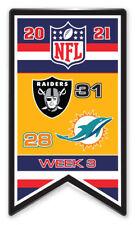 2021 Semaine 3 Bannière Broche NFL Las Vegas Raiders Vs. Miami Dolphins Très Bol