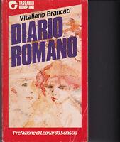 VITALIANO BRANCATI DIARIO ROMANO PREFAZ. L. SCIASCIA BOMPIANI 1984 PRIMA EDIZ