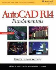 AutoCAD R14 Fundamentals by Inc. Staff Knowledge Works International (1997,...