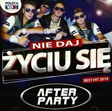 After Party Ni Daj Zyciu sie DISCO POLO CD POLISH POLSKIE