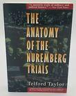 Anatomy of the Nuremberg Trials : A Personal Memoir by Telford Taylor (1993, Tr…