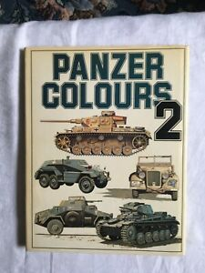 Panzer Colours Markings of the German Panzer Forces, 1939-45 (2) (Hardback)