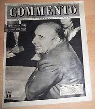 SETTIMANALE ILLUSTRATO PER TUTTI   COMMENTO  N°  42 1947  ORIGINALE !!!