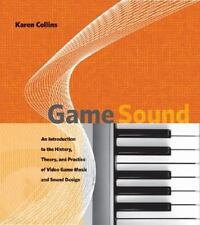 Game Sound: An Introduction To The History, Theory, And Practice Of Video Gam...