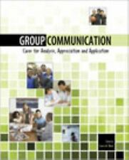 Group Communication: Cases for Analysis, Appreciation and Application, BLACK  LA