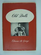 Old Dolls Hardcover 1950 by Eleanor St George
