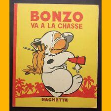 BONZO VA À LA CHASSE G. E. Studdy Éditions Hachette EO 1936
