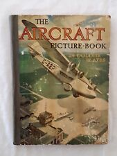 The Aircraft Picture Book - c1932 - 24 colour plates!