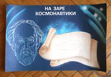 At The Dawn Of Astronautics. Tsiolkovsky RUSSIAN SOVIET PROPAGANDA POSTER 1980-s