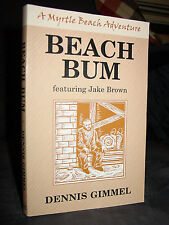 Beach Bum, A Myrtle Beach SC Mystery-Thriller Wilmington NC Hobo Kidnapping