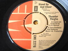 """THUNDER THIGHS - STAND UP AND CHEER  7"""" VINYL"""