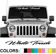 White Trash Script Windshield Decal Sticker Turbo Truck Lift Mud Car Diesel Pro