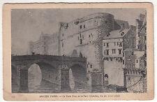 CARTE POSTALE PARIS ANCIEN PARIS LE PETIT PONT ET LE PETIT CHATELET FIN DU 19° S