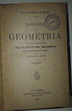 "Giuseppe Testi ""Nozioni di geometria"" Giusti 1901"