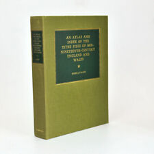 Atlas & Index Of The Tithe Files Of Mid-Nineteenth-Century SIGNED