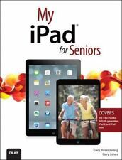 My iPad for Seniors [covers iOS 7 on iPad Air, iPad 3rd and 4th generation, iPad