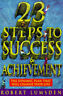Twenty-three Steps to Success and Achievement, Lumsden, Robert J. | Paperback Bo