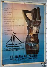 AFFICHE FILM LA MAFIA DU PLAISIR COTE D'AZUR INTERDITE DE JEAN-CLAUDE ROY 1976