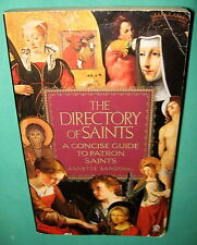 The Directory of Saints by Annette Sandoval A Concise Guide to Patron Saints