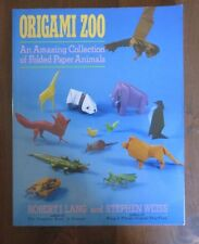 Origami Zoo An Amazing Collection Robert J. Lang Stephen Weiss Lk New