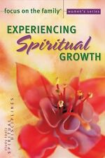 Experiencing Spiritual Growth Focus on the Family Women's Series