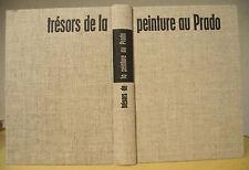 F.J. SANCHEZ CANTON TRÉSORS DE LA PEINTURE AU PRADO CLUB FRANÇAIS DU LIVRE 1965