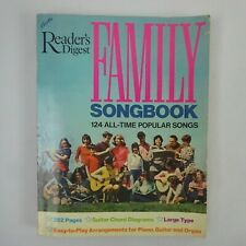 Readers Digest Family Songbook 124 All Time Popular Songs for Piano Guitar Organ