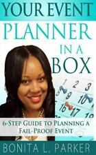 Your Event Planner in a Box: 6-Step Guide to Planning a Fail-Proof Event by...