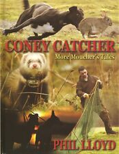 LLOYD PHIL TERRIERS & LURCHERS BOOK CONEY CATCHER MORE MOUCHERS TALES hardbk NEW