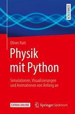 Physik mit Python   Simulationen, Visualisierungen und Animationen von Anfang an