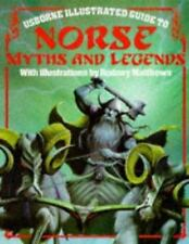 Norse Myths and Legends (Usborne Illustrated Guide to)-ExLibrary