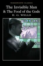 The Invisible Man and the Food of the Gods by H. G. Wells (Paperback, 2017)