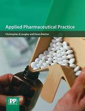Applied Pharmaceutical Practice, Belcher, Dawn, Langley, Christopher A., New Boo