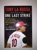 Tony La Russa: One Last Strike. Autographed Book, 1st/1st w/ COA.  Cardinals Mgr